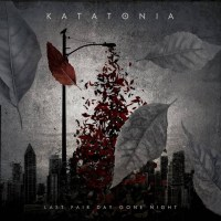 Katatonia_Last Fair Day Gone Night